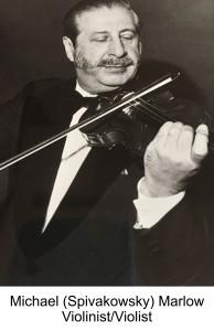 Michael (Spivakowsky) Marlow, Violinist/Violist