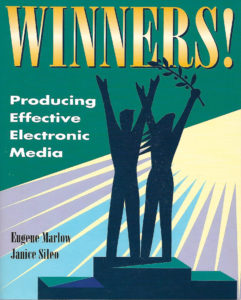 """Winners! Producing Effective Electronic Media"" by Eugene Marlow & Janice Sileo"