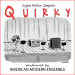 Quirky Composed by Eugene Marlow, copyright 2019
