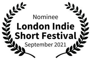 Nominee-London Indie Short Festival-September 2021