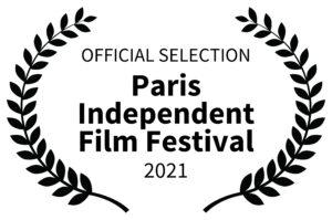 OFFICIAL SELECTION-Paris Independent Film Festival-2021